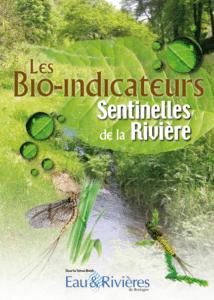 Les Bio-indicateurs, Sentinelles de la Rivière